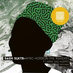 Afro Horror The Remixes