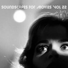 Soundscapes For Movies, Vol. 22