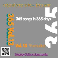 '365' (original song a day for a year) Vol. 13 Favourites
