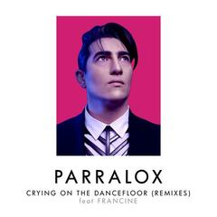 Crying on the Dancefloor (Remixes)