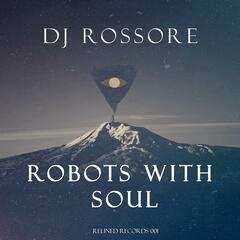 Robots with Soul