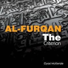 Al Furqan: The Criterion CD1 of 3