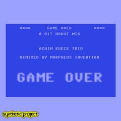 Game Over (8 Bit House Remix)