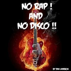 No rap and no disco !!
