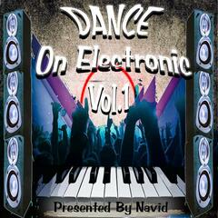 Dance On Electronic Vol.1 By Navid Satarmaker