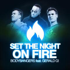 Set the Night on Fire (Remixes)
