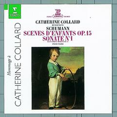 Schumann : Piano Sonata No.1 & Kinderszenen [Scenes of Childhood]