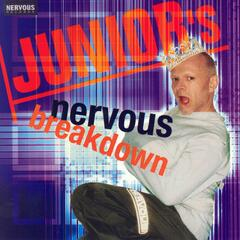 Junior's Nervous Breakdown