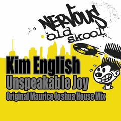 Unspeakable Joy - Maurice Joshua Original House Mix