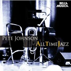 All Time Jazz: Pete Johnson