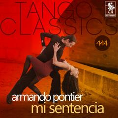 Mi sentencia (Historical Recordings)