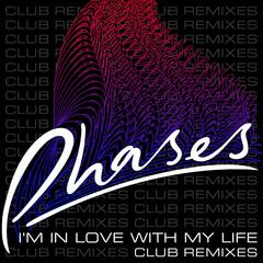 I'm In Love With My Life (Club Remixes)