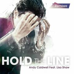 Hold the Line (Remixes) (feat. Lisa Shaw)