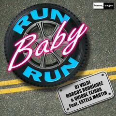 Run Baby Run [feat. Estela Martin] (Radio Edit)