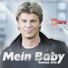Mein Baby 2015 (Remixes)