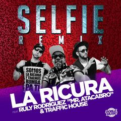 "Selfie (feat. Ruly Rodríguez ""Mr. Atacabro"" & Traffic House)"