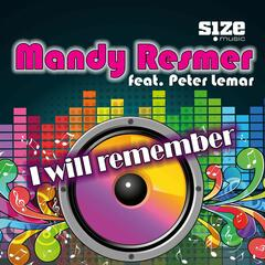 I Will Remember [feat. Peter Lemar] (Radio Edit)