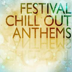 Festival Chill Out Anthems