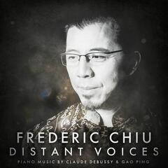 Distant Voices: Piano Music by Claude Debussy & Gao Ping