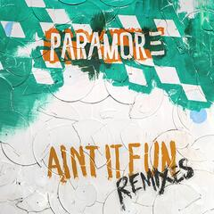 Ain't It Fun Remix EP