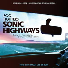 Sonic Highways (Original Score Music from the Original Series)