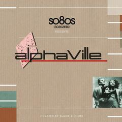 so8os pres. ALPHAVILLE, curated by Blank & Jones
