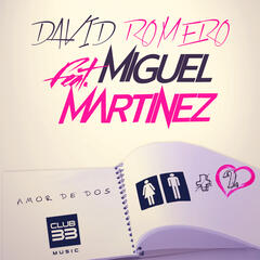 Amor de Dos (feat. Miguel Martinez) (Radio Edit)