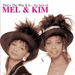 That's The Way It Is - The Best Of Mel & Kim