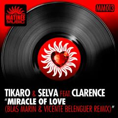 Miracle of Love [feat. Clarence] (Blas Marin & Vicente Belenguer Remix)