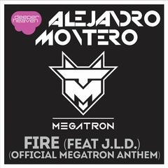 Fire [Official Megatron Anthem]
