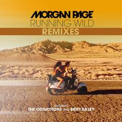 Running Wild Remixes (feat. The Oddictions and Britt Daley)