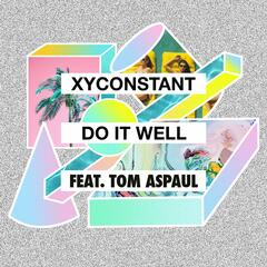 Do It Well (feat. Tom Aspaul) [Midnight City Remix]