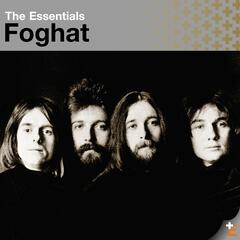 The Essentials: Foghat