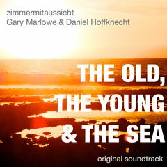 The Old, the Young & the Sea (Original Motion Picture Soundtrack)