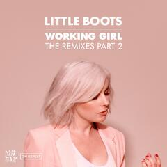 Working Girl - The Remixes Part 2