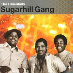 The Essentials: The Sugarhill Gang