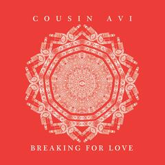 Breaking for Love - EP