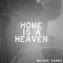 Home Is a Heaven