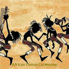 African Dance Ceremony