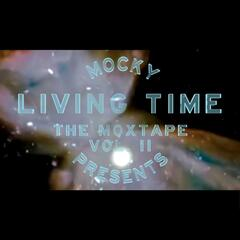 Living Time (The Moxtape Vol. 2)