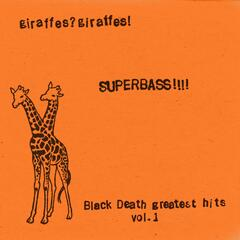 Superbass​!​!​!​! (Black Death Greatest Hits Vol. 1) (2015 Remaster)