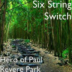 Hero of Paul Revere Park