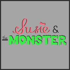 Susie and the Monster