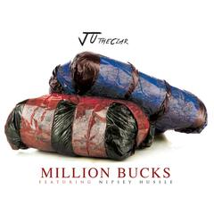 Million Bucks (feat. Nipsey Hussle)