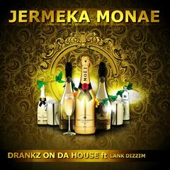 Drankz on da House (feat. Lank Dizzim)