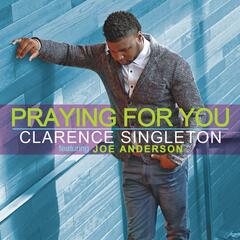 Praying for You (feat. Joe Anderson)