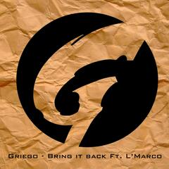 Bring It Back (feat. L'marco)