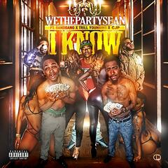 I Know (feat. Bandgang, Trill Youngins & Cjp)