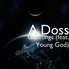 Greetings (feat. Young God)