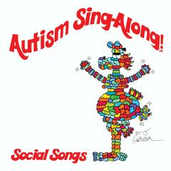 Autism Sing-Along! Social Songs